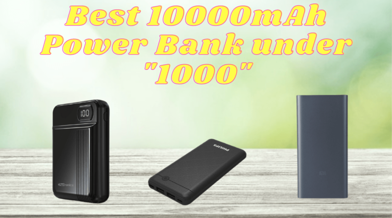 Best 10000mAh Power Bank under 1000