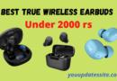Best True Wireless Earbuds Under 2000 rs