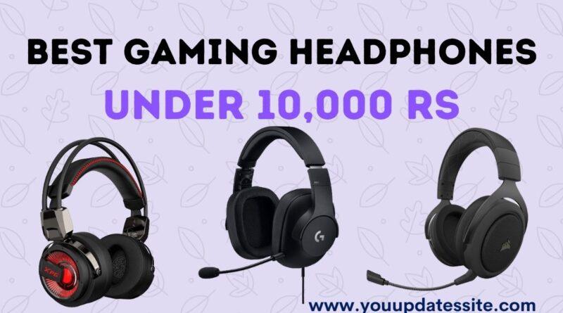 Best Gaming Headphones under 10000 rs in India